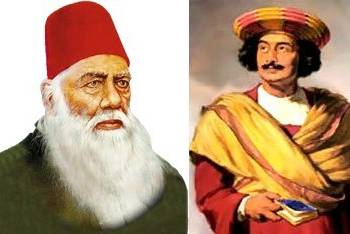 Sir Syed Ahmad Khan and Raja Ram Mohan Roy.